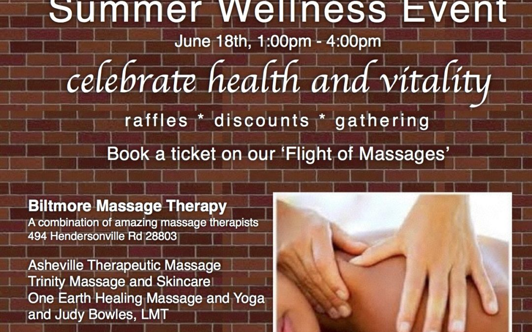 Biltmore Massage Announces June Wellness Day JUNE 18TH 1-4PM